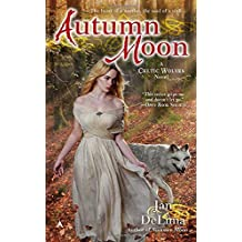 Autumn Moon (A Celtic Wolves Novel) by Jan DeLima (2015-09-29)