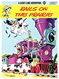 Lucky Luke - Volume 32 - Rails on the Prairie (English Edition)