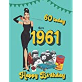 Born 1961, 60 today Happy Birthday: 60th birthday trivia & fact book | the perfect gift of a nostalgic trip back to the…