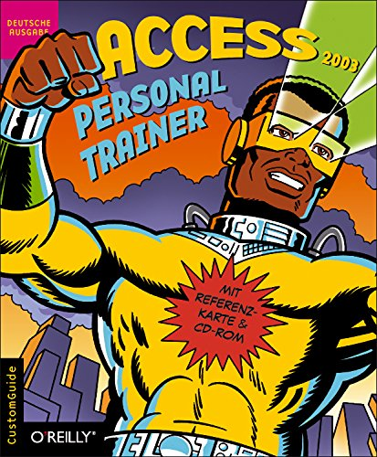 Access 2003 Personal Trainer, m. CD-ROM