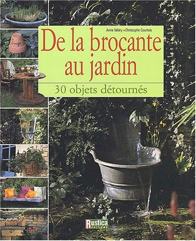 De la brocante au jardin