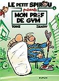 """Afficher """"Le petit Spirou présente n° 1 Mon prof de gym"""""""
