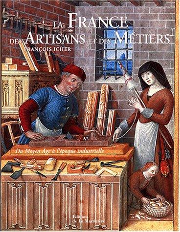 La France des artisans et des métiers