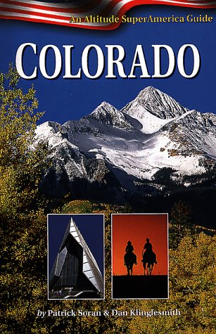 colorado-an-altitude-superamerica-guide