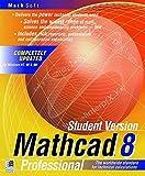 MathCad 8 Student Version. Englisch. CD- ROM für Windows ab 95. The worldwide standard for technical calculations