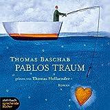 Pablos Traum. Roman. 4 CDs