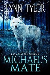 Michael's Mate (Pack Mates) (English Edition)