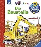 Die Baustelle (Wieso? Weshalb? Warum? junior, Band 7) - Kerstin M. Schuld