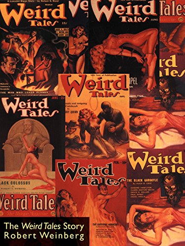 The Weird Tales Story por Robert Weinberg
