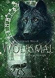Wolfsmal: Der Stein in deinem Herzen