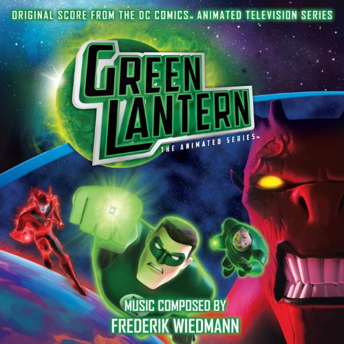 Green Lantern: The Animated Series (Original Television Soundtrack)