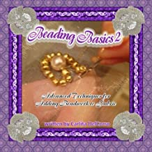 Beading Basics 2: Advanced Techniques for Adding Beadwork to Fabric