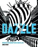 Dazzle - Disguise & Disruption in War & Art