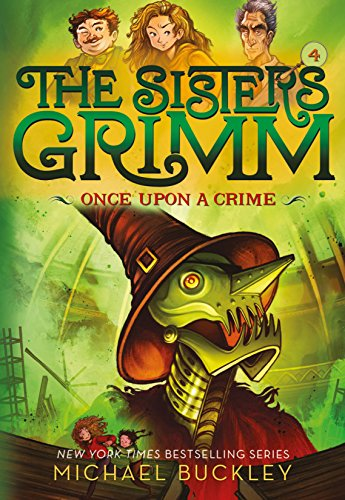 Once Upon a Crime (The Sisters Grimm #4): 10th Anniversary Edition (English Edition) por Michael Buckley