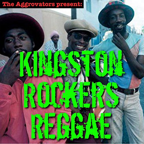 Kingston Rocker (Kingston Rockers Reggae)
