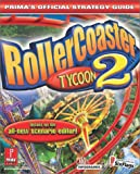 Rollercoaster Tycoon 2 - Prima's Official Strategy Guide - Prima Publishing,U.S. - 22/10/2002