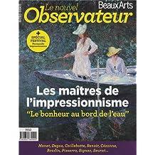 Le Nouvel Observateur/Beaux Arts, Hors-série N°3, Juil : Les maîtres de l'impressionisme : Le bonheur au bord de l'eau