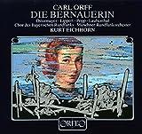 Carl Orff : Die Bernauerin. Lippert, Ostermayer, Castell, Euba, Eichhorn.