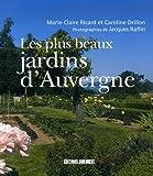 Les plus beaux jardins d'Auvergne