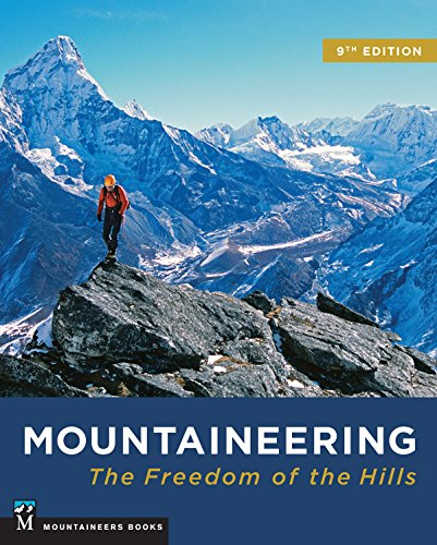 Mountaineering: Freedom of the Hills (English Edition)