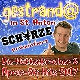Gestrandet in St. Anton: Schürze präsentiert die Hüttenkracher und Après-Ski-Hits 2017