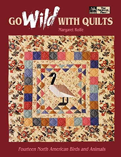 Go Wild with Quilts: 14 North American Birds & Animals