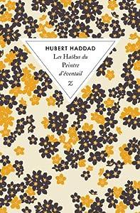 vignette de 'Les Haïkus du peintre d'éventail (Hubert Haddad)'