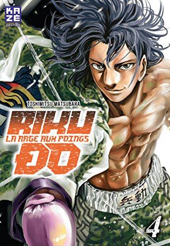 Riku-do, La rage aux poings Edition simple Tome 4