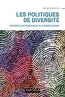 Les politiques de diversité : Antidote à l'intolérance et à la radicalisation par Guimond