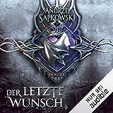 Der letzte Wunsch: The Witcher Prequel 1 - Andrzej Sapkowski