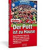 Der Pott ist zu Hause: Bayern Münchens Sieg in der Champions League 2013 und über 40 weitere Europapokal- Highlights aus Deutschland und Österreich
