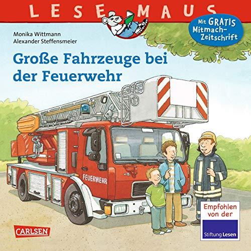 LESEMAUS 122: Große Fahrzeuge bei der Feuerwehr (122)
