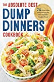 Best Dump Dinners - Dump Dinners: The Absolute Best Dump Dinners Cookbook Review