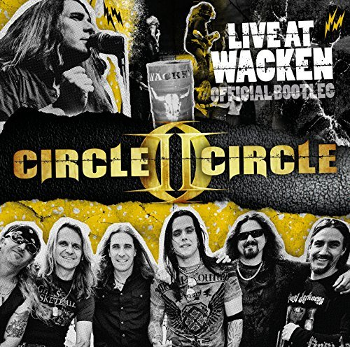 Live at Wacken by Circle II Circle