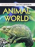 Animal World: 1 (Illustrated Encyclopedia)