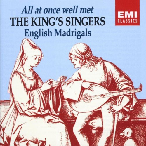 All At Once Well Met - English Madrigals