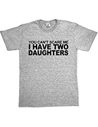 Fancy A Snuggle You Can't Scare Me I Have 2 Daughters Mens T-Shirt
