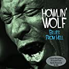 Blues From Hell by Howlin Wolf (2015-10-21)