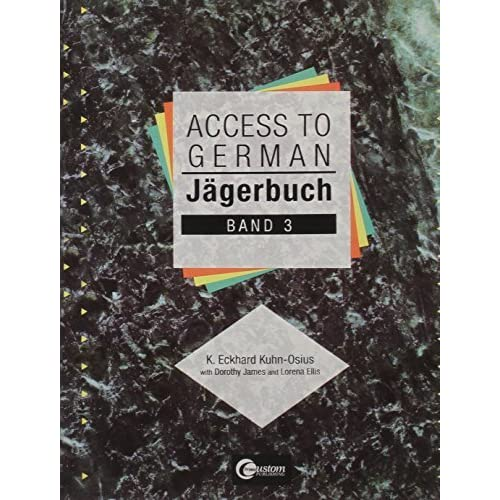 J?gerbuch: Access To German, Band 3 1st edition by Kuhn-Osius, K. (2000) Paperback