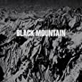 Black Mountain (10th Anniversary Deluxe Édition)