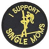 """OneTigris Taktisches Stickerei Patch """"I Support Single Moms """" Klett-Patch"""