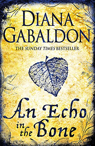 An Echo in the Bone (Outlander) por Diana Gabaldon