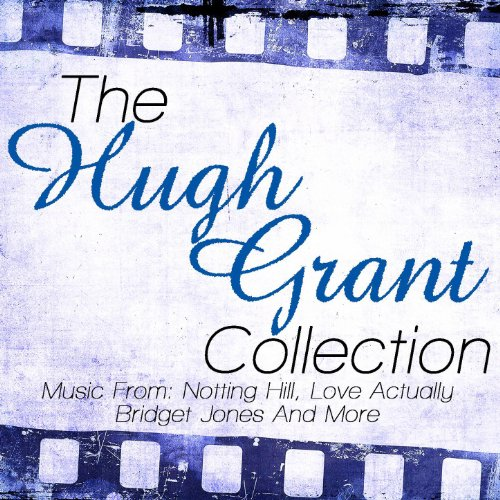 The Hugh Grant Collection - Mu...