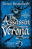 Buchinformationen und Rezensionen zu The Assassin of Verona (William Shakespeare Thriller 2) von Benet Brandreth