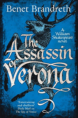 Buchseite und Rezensionen zu 'The Assassin of Verona (William Shakespeare Thriller 2)' von Benet Brandreth
