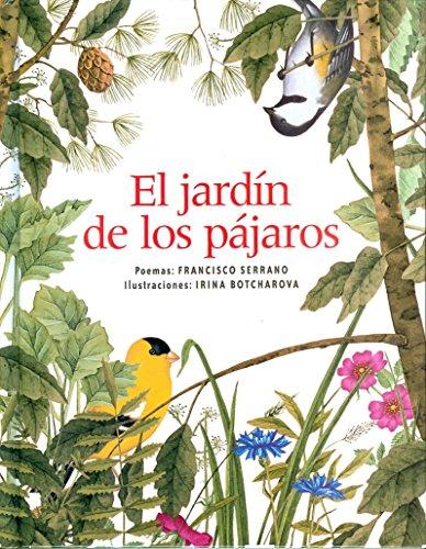 El jardin de los pajaros/the garden of the birds