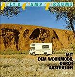 Mit dem Wohnmobil durch Australien