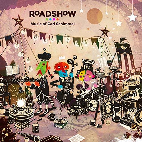 Roadshow:Carl Schimmel Music