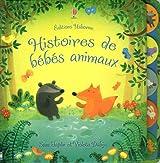 Histoires du soir pour les tout-petits : Histoires de bébés animaux