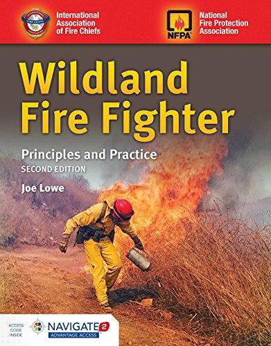 Wildland Fire Fighter: Principles and Practice